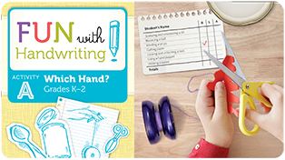 Fun with Handwriting Activity A, which hand? Grades K-2
