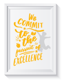 We commit to the persuit of excellence