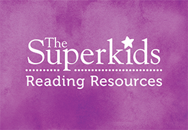 Superkds Reading Resources